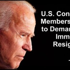 U.S. Congressional Members Lining Up to Demand Biden's Immediate Resignation or Face Impeachment [Video]