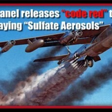 """UN to Consider Spraying """"Sulfate Aerosols"""" Above the Earth's Surface to Reduce Global Temperatures"""