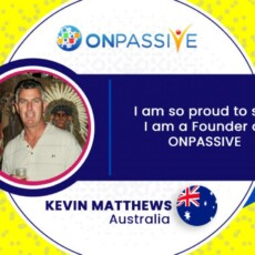 I'm A Proud Founder Of ONPASSIVE