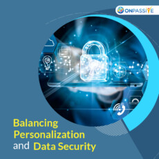 Basic Guide to Balance Personalization and Data Security