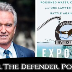 'Dark Waters' and Toxic Teflon: RFK, Jr. Interviews Attorney Who Took on DuPont