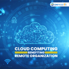 How Cloud Computing Strengthens a Remote Organization