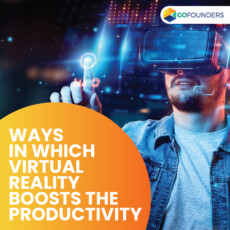How does Virtual Reality Assist Startups in Boosting Productivity?