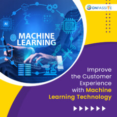 How Machine Learning is Improving Customer Service?