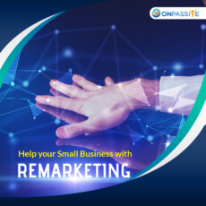 How Remarketing Helps Your Small Business Thrive
