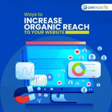 How to Increase Organic Reach of Your Website: Five Practical Ideas That Can Help