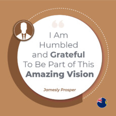 I Am Humbled and Grateful To Be Part of This Amazing Vision