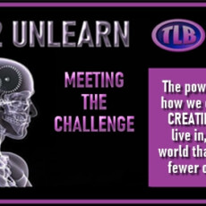 LEARN 2 UNLEARN (E54): MEETING THE CHALLENGE
