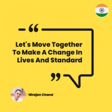 Let's Move Together To Make A Change In Lives And Standard