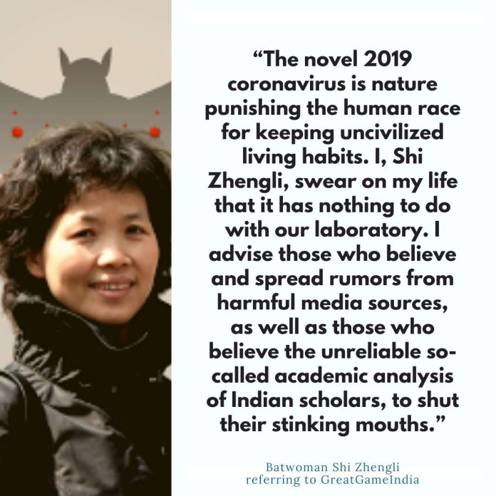 This is what Batwoman of China had to say when GreatGameIndia exposed the research done in Wuhan Institute of Virology.
