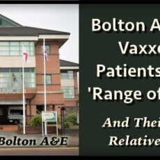 """Public Told to Only Visit Royal Bolton A&E If """"Absolutely Necessary"""" Due to Being Full of """"Fully Vaccinated Covid Patients"""""""