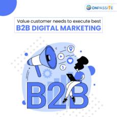 Respect customers for B2B Digital Marketing to flourish