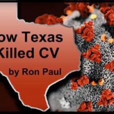 Ron Paul: How Texas Killed CV, Masks and All