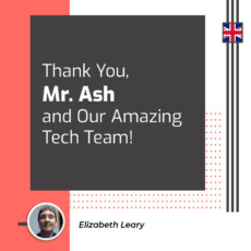 Thank You, Mr. Ash and Our Amazing Tech Team!