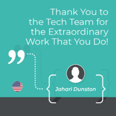 Thank You to the Tech Team for the Extraordinary Work That You Do!