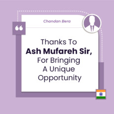 Thanks To Ash Mufareh Sir, For Bringing A Unique Opportunity