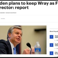 The pretender-in-chief has no plans to fire Chris Wray…
