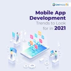 Top Trends in Mobile Application Development in 2021