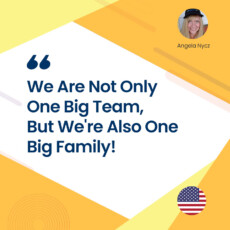 We Are Not Only One Big Team, But We're Also One Big Family!