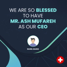 We Are So Blessed To Have Mr. Ash Mufareh As Our CEO