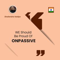 WE Should Be Proud Of ONPASSIVE